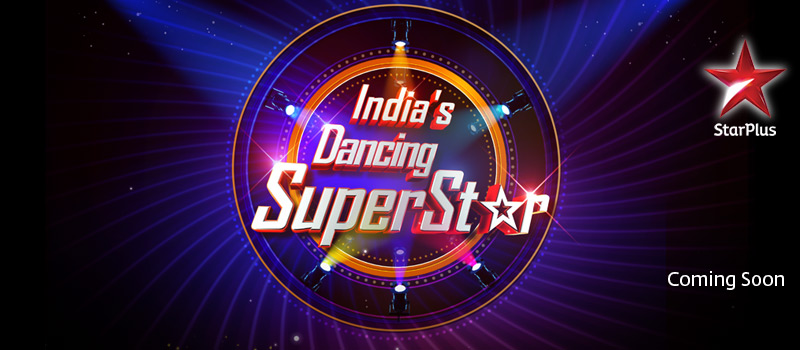 India's Dancing Superstar season 2 Auditions and Registration