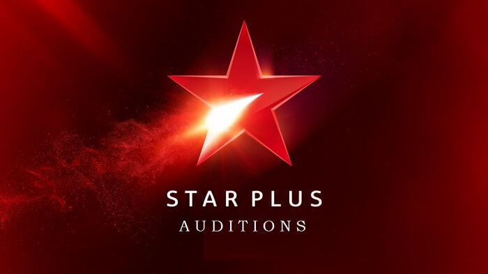 Star Plus New Serial Auditions for All age & Gender