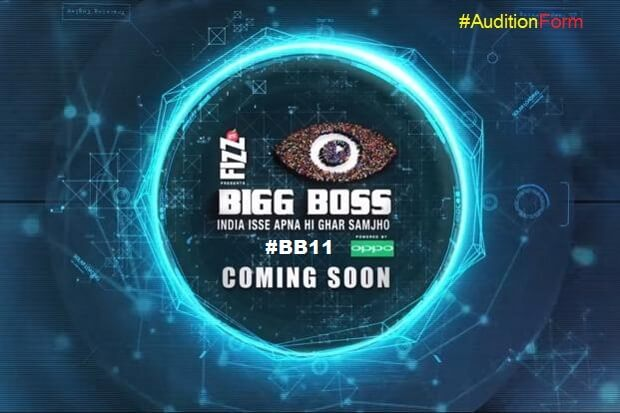 Bigg Boss Season 11 Auditions 2017 & Online Registration Criteria