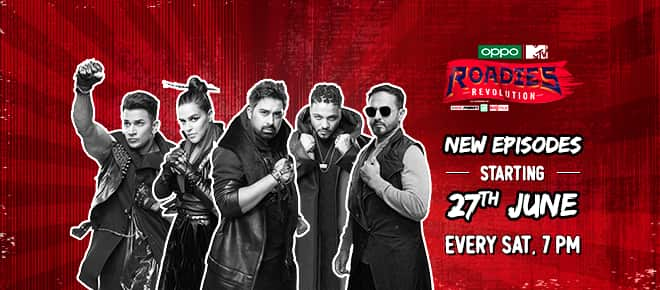 Roadies Revolution New Episode Timing and Schedule on MTV India
