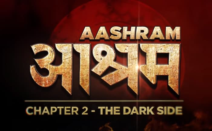 Aashram Chapter 2 Release Date, Cast, Story, Promo, Where to watch?