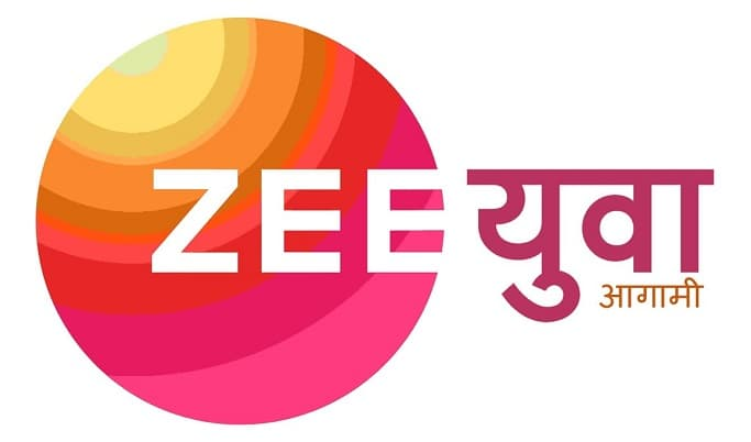 ZEE YUVA Upcoming Shows / Serial list, Daily Schedule 2020-21
