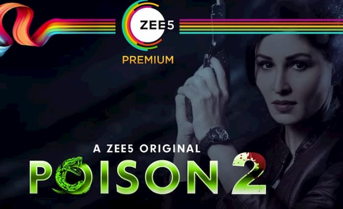 Zee5 Poison Season 2 Release Date, Cast, Promo, Download Zee5 App