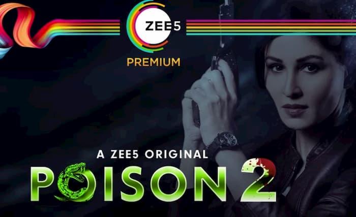 Zee5 Poison Season 2 Release Date, Cast, Promo, Download Zee5 App