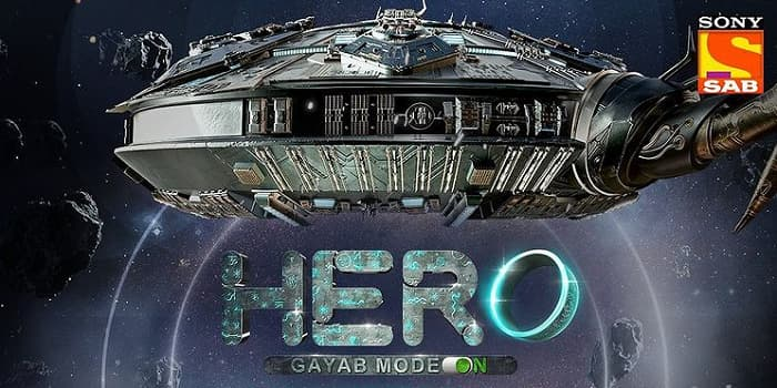 HERO - Gayab Mode On Start Date, Timing, Promo, Sony SAB Schedule