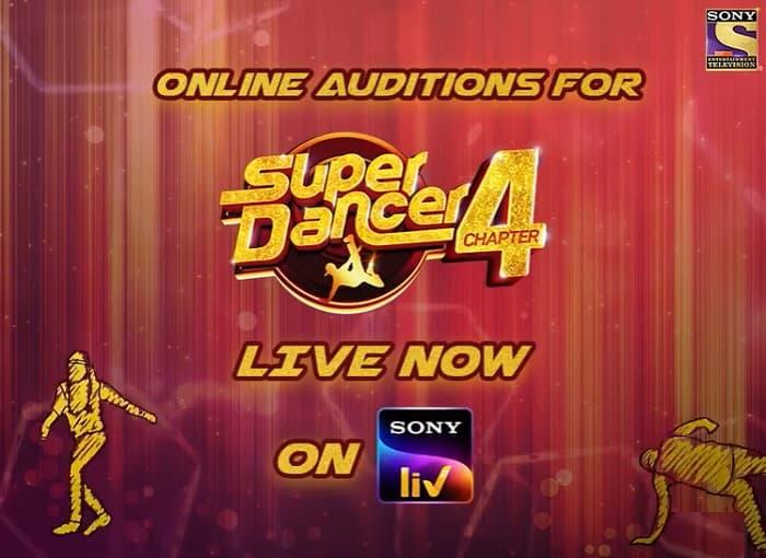 Super Dancer Chapter 4 Auditions 2021 and Registration on SonyTV